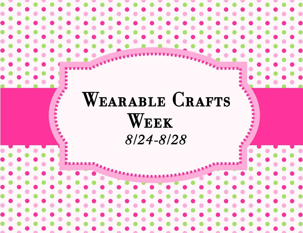Wearable Crafts Week Design Memory Craft